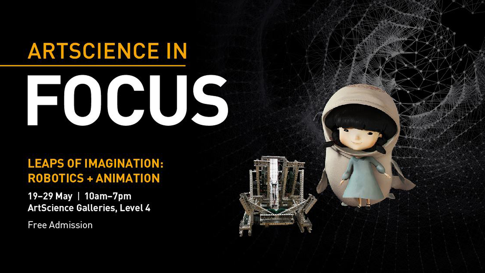 ArtScience in Focus: Leaps of Imagination: Robotics + Animation